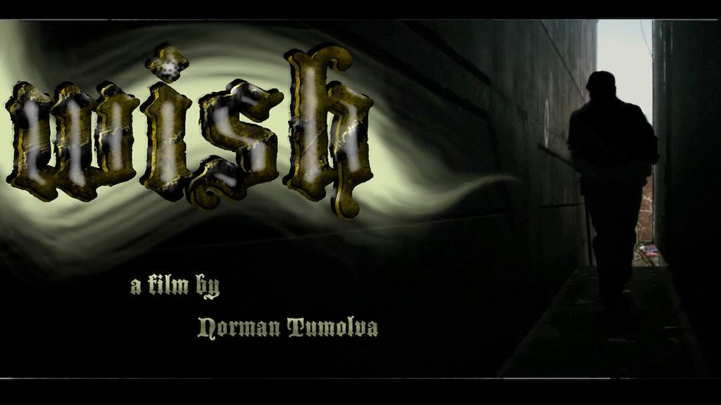 WISH-A Short Film by Norman Tumolva project video thumbnail