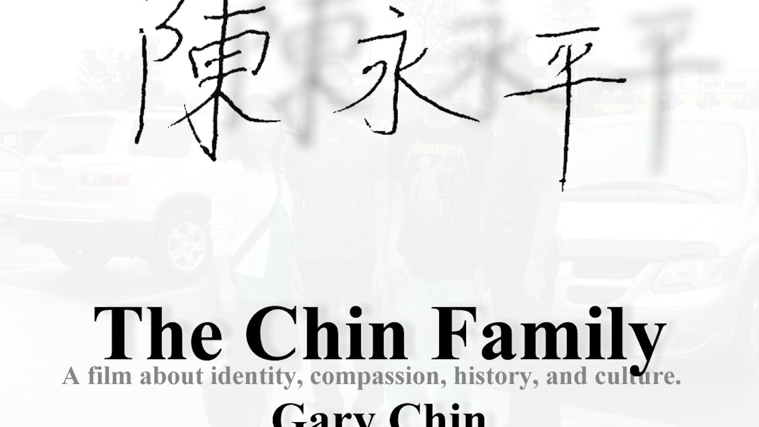 the chin family family love identity and history by gary chin