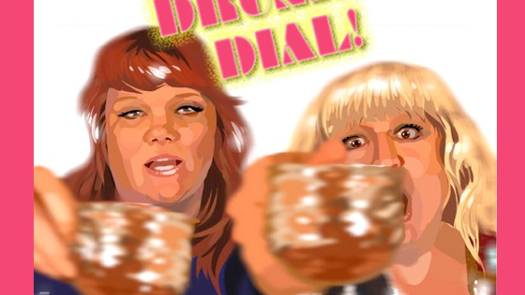 Drunk Dial: You're Drunk, We're Drunk, Let's Talk About It! project video thumbnail