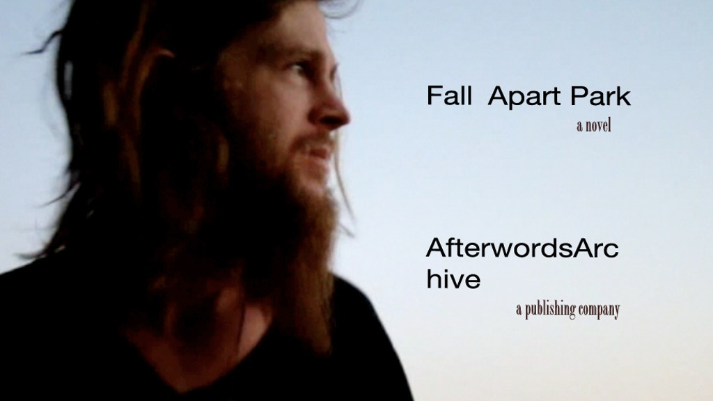 Fall Apart Park ~ Afterwords Archive's 1st Home-Brewed Book project video thumbnail