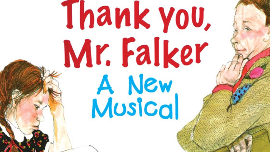 Thank You, Mr. Falker, A New Musical project video thumbnail