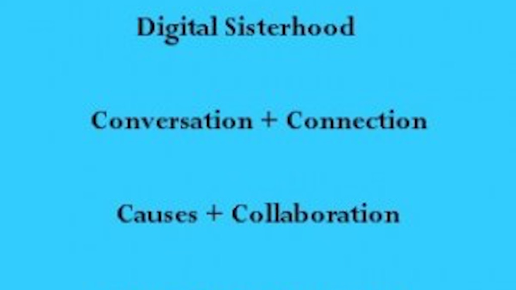 Digital Sisterhood Part 2  project video thumbnail