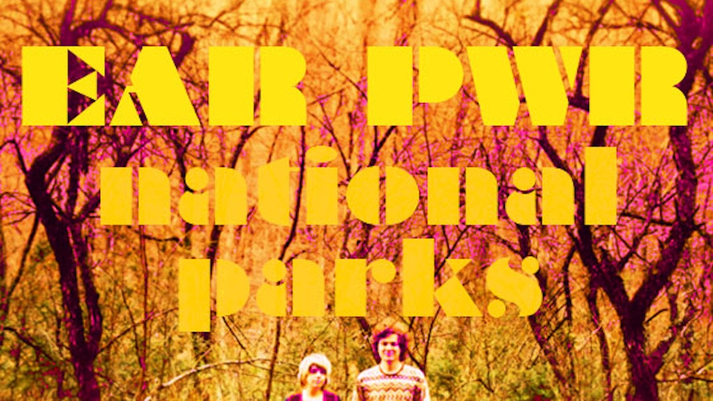 """EAR PWR """"National Parks"""" Music Video project video thumbnail"""