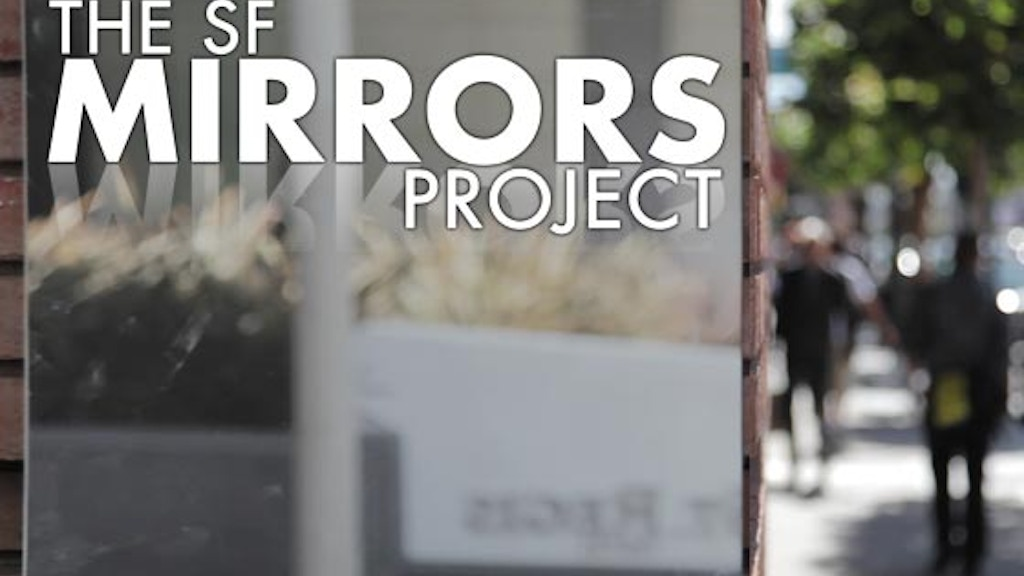 The SF Mirrors Project project video thumbnail