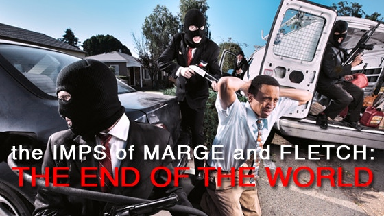 The Imps of Marge and Fletch - The End of the World project video thumbnail