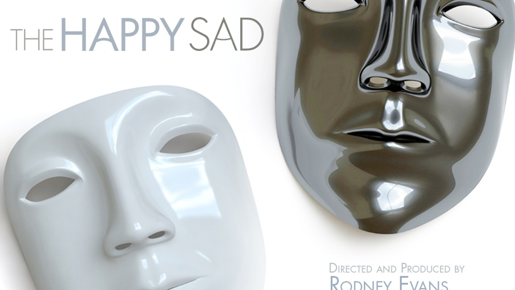 THE HAPPY SAD (from the director of BROTHER TO BROTHER) project video thumbnail