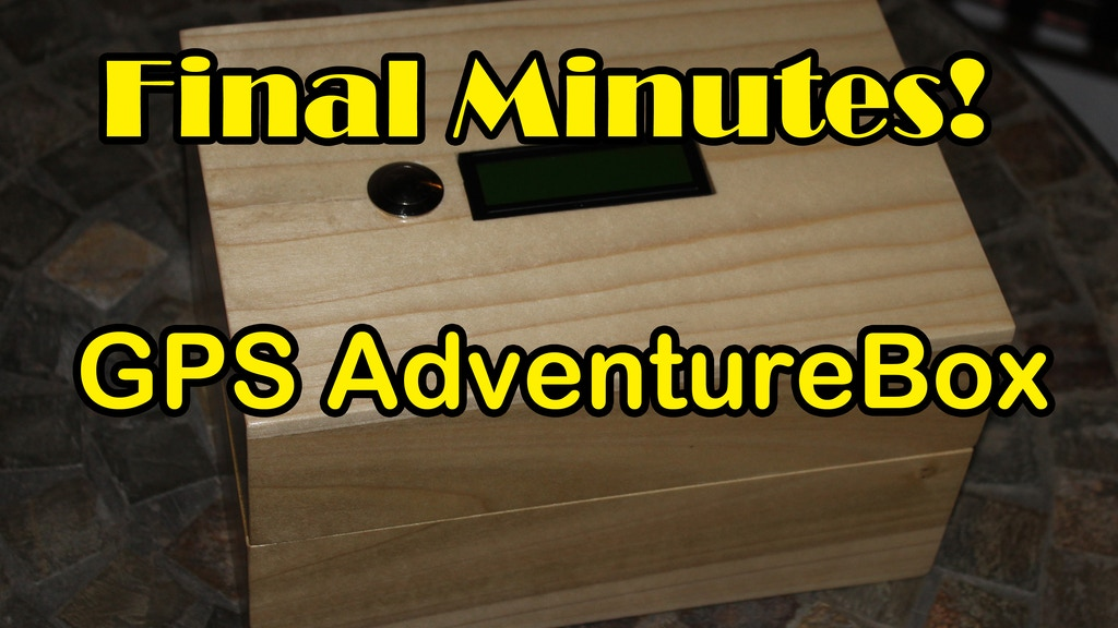 GPS AdventureBox - give the gift of fun and adventure project video thumbnail