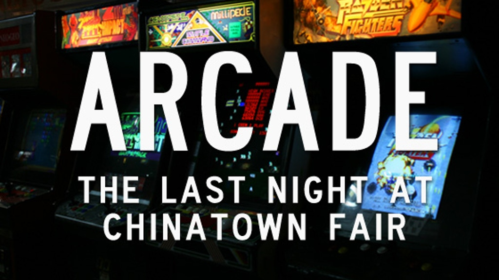 Arcade: The Last Night At Chinatown Fair documentary project video thumbnail