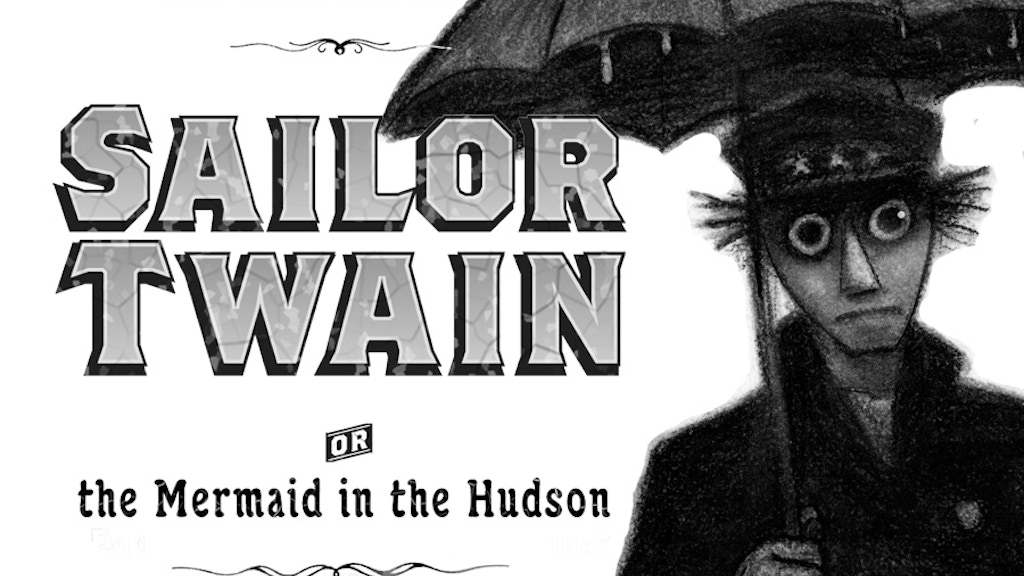 Sailor Twain, or the Mermaid in the Hudson project video thumbnail