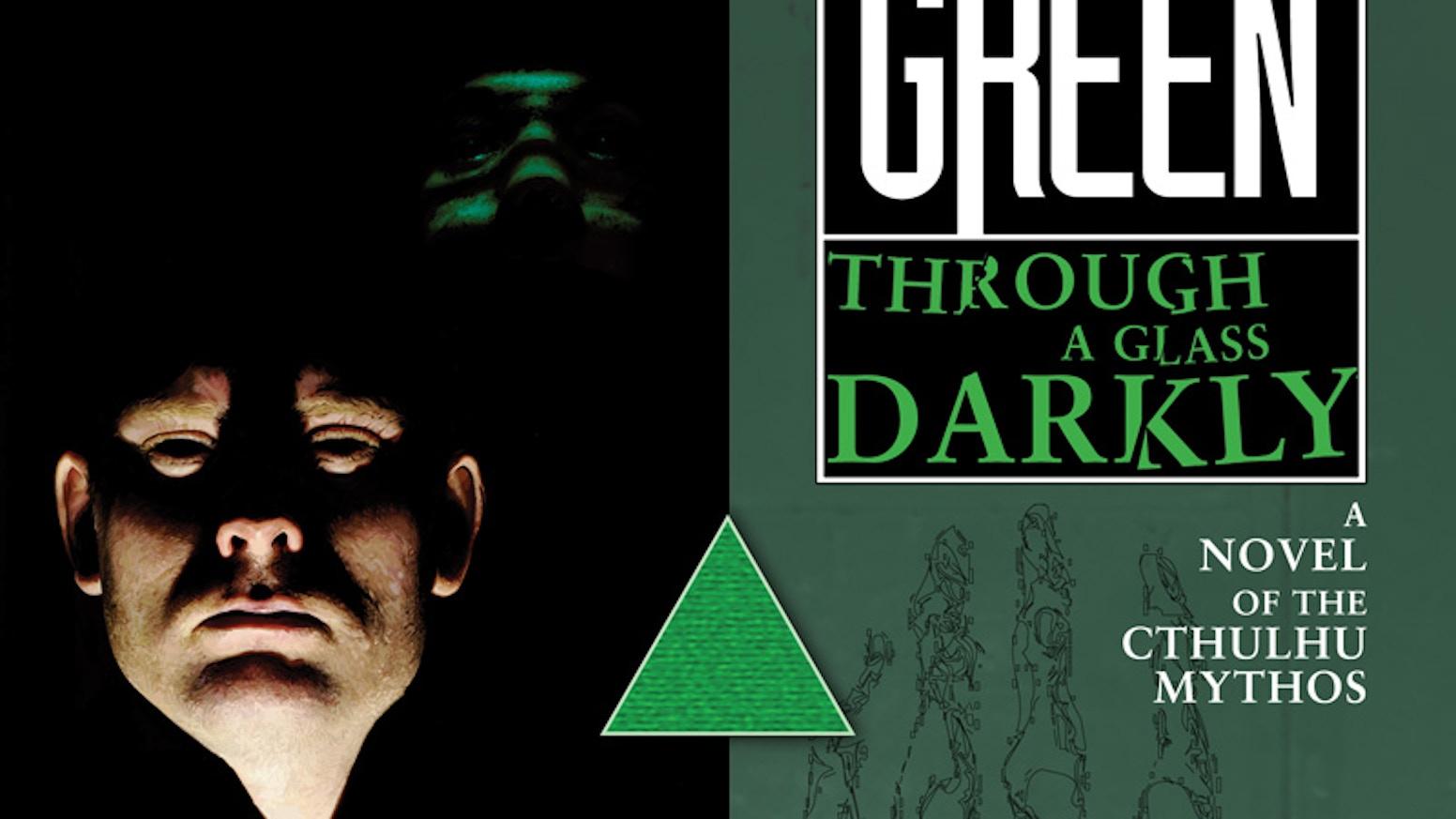 Through a glass darkly a new delta green novel by arc dream through a glass darkly a new delta green novel fandeluxe Images