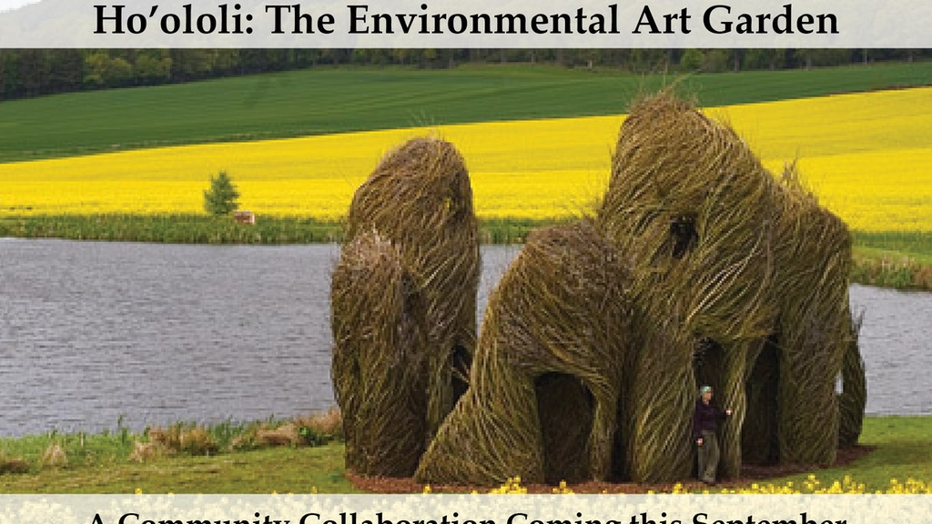 Ho'ololi: The Environmental Art Garden project video thumbnail