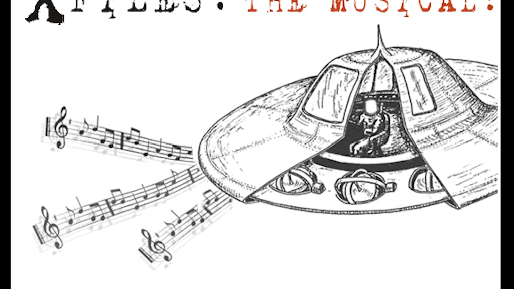 X FILES: THE MUSICAL presented by The Colonel Mustard by