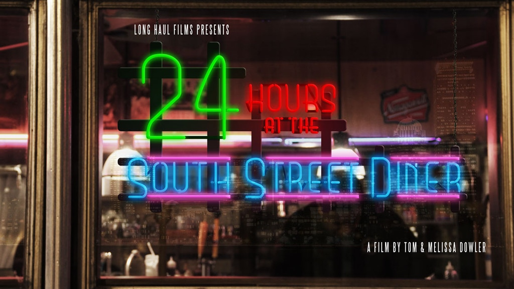 24 Hours At The South Street Diner project video thumbnail