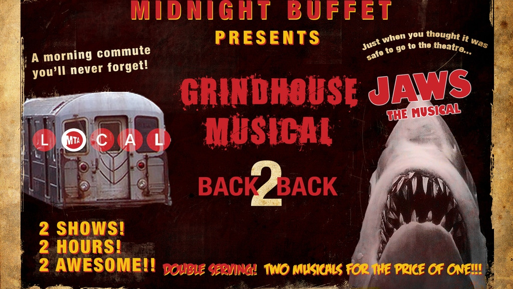 GRINDHOUSE MUSICAL:  Featuring Local and JAWS: The Musical! project video thumbnail
