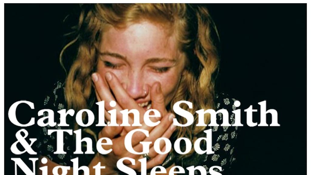 "Caroline Smith & The Good Night Sleeps // ""Little Wind"" project video thumbnail"
