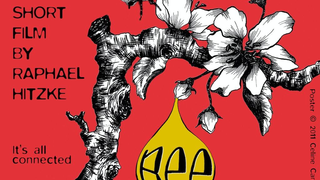 """BEE"": Short Film (Narrative) project video thumbnail"