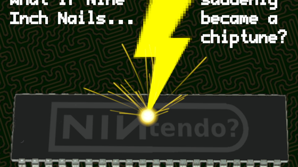 Nine Inch Nintendos? 8-Bit Nails? Something like that! project video thumbnail