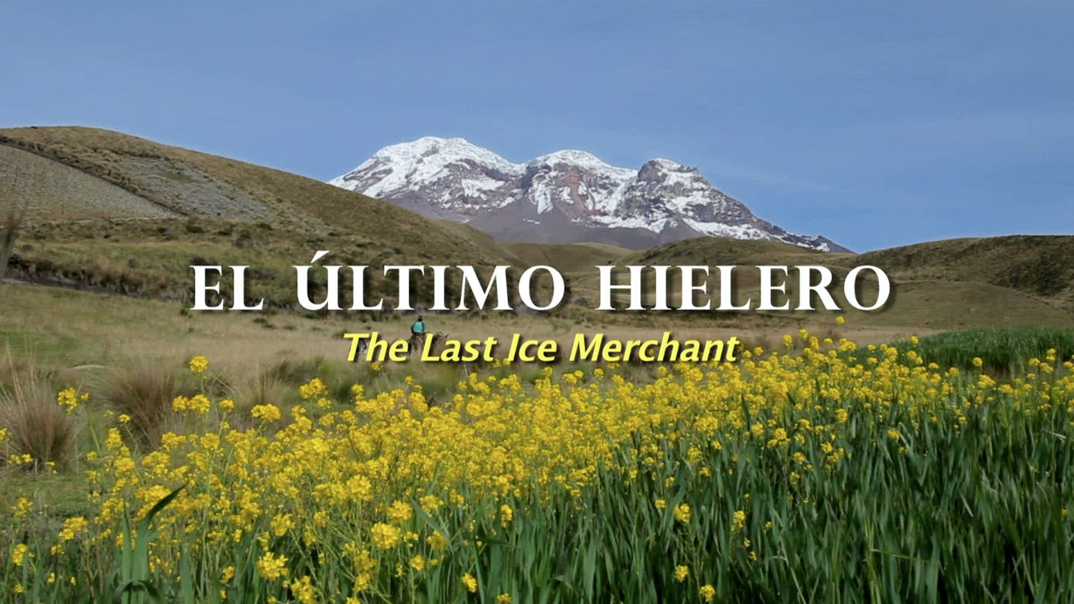 El Último Hielero (the Last Ice Merchant)