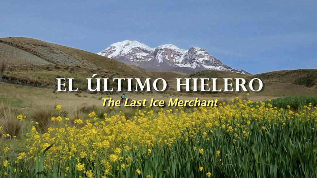 El Último Hielero (The Last Ice Merchant) project video thumbnail