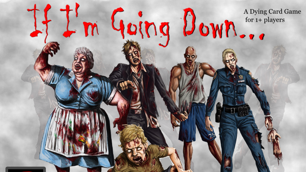 """If I'm Going Down..."" A Zombie themed Dying Card Game project video thumbnail"