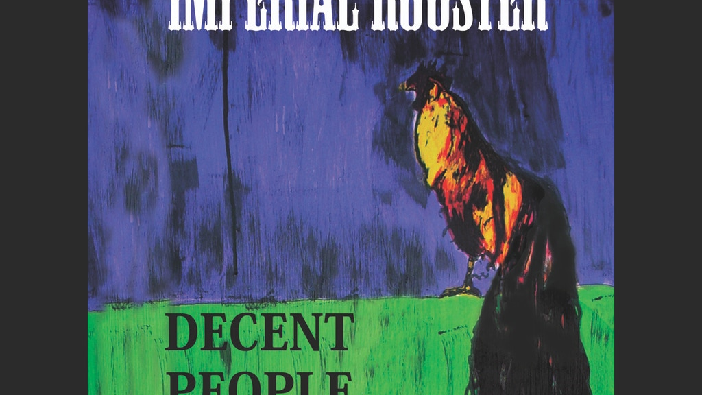 The Imperial Rooster are making a new album on CD and VINYL! project video thumbnail
