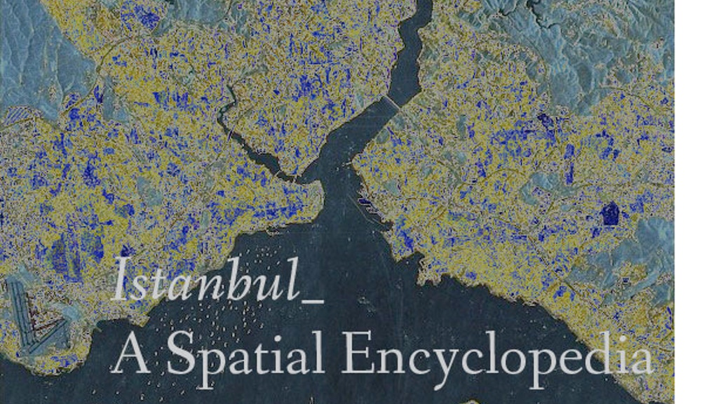 Istanbul: A Spatial Encyclopedia project video thumbnail