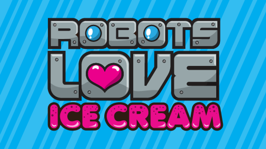 Robots Love Ice Cream game for the iPad project video thumbnail