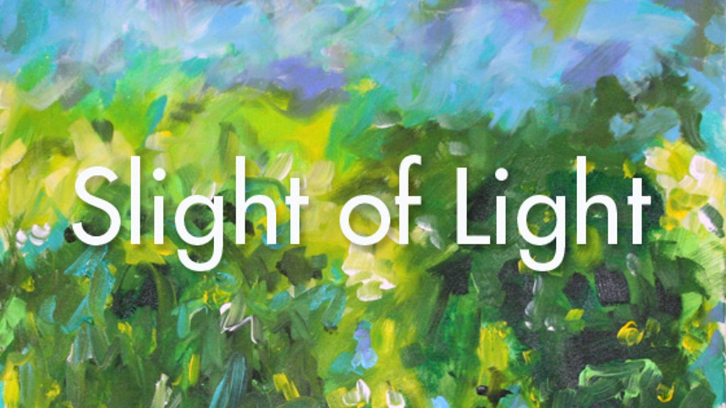 Slight of Light, An Abstract Painting Series project video thumbnail