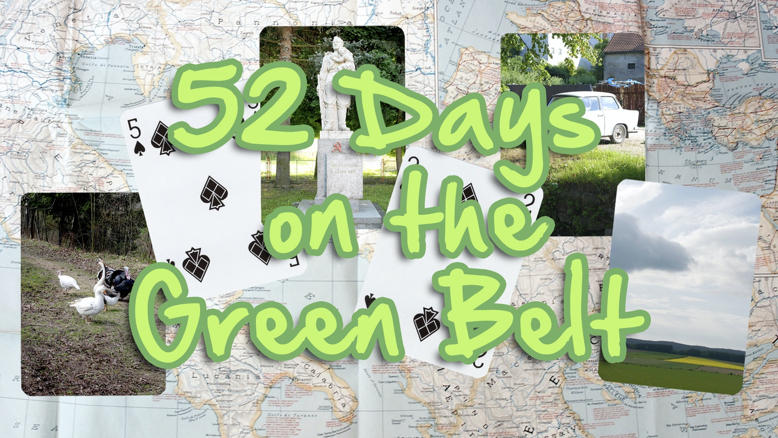 52 Days On The Green Belt What Used To Be Iron Curtain