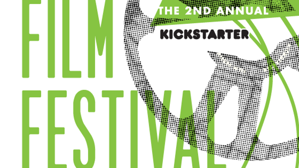The Second Annual Kickstarter Film Festival project video thumbnail