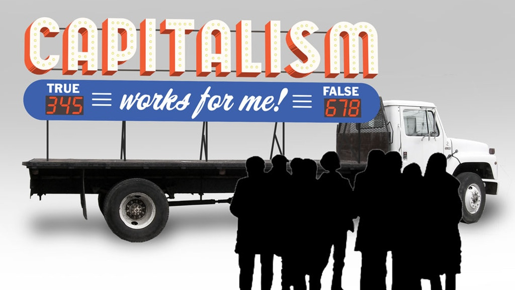 Make Capitalism Work For Me! project video thumbnail