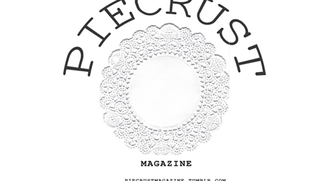 PIECRUST MAGAZINE : sugar&salt Issue by Piecrust —Kickstarter