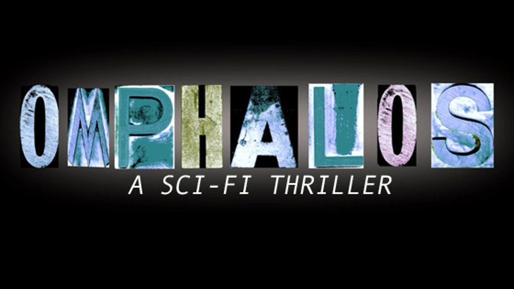 OMPHALOS a sci-fi thriller project video thumbnail