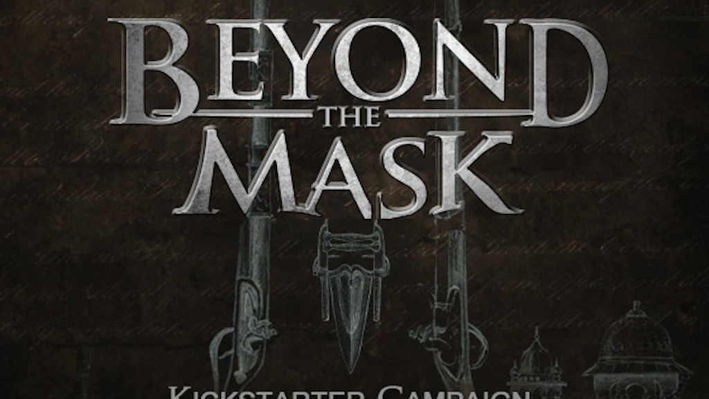 Beyond the Mask Movie project video thumbnail