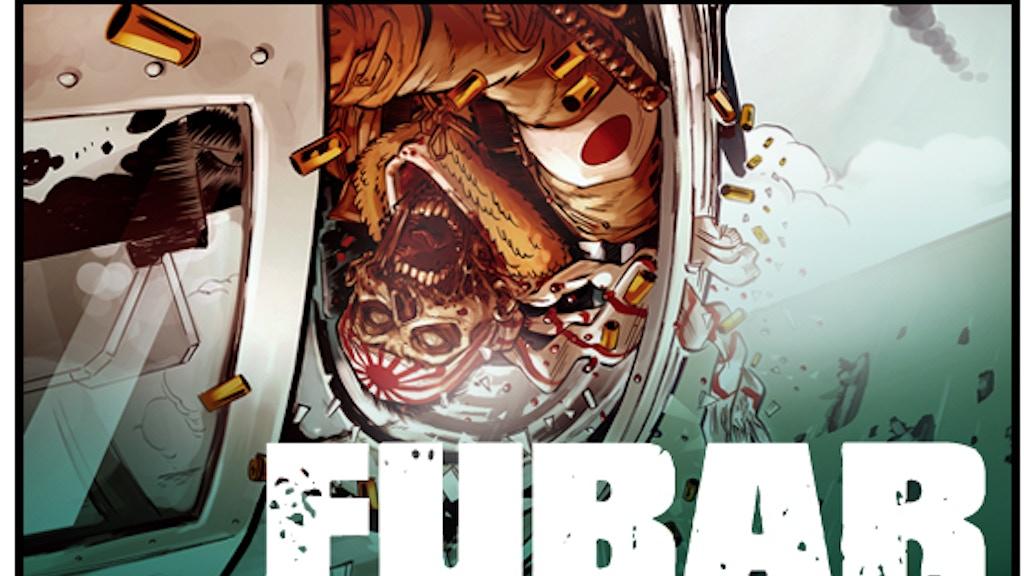 FUBAR 2: Empire of the Rising Dead. project video thumbnail