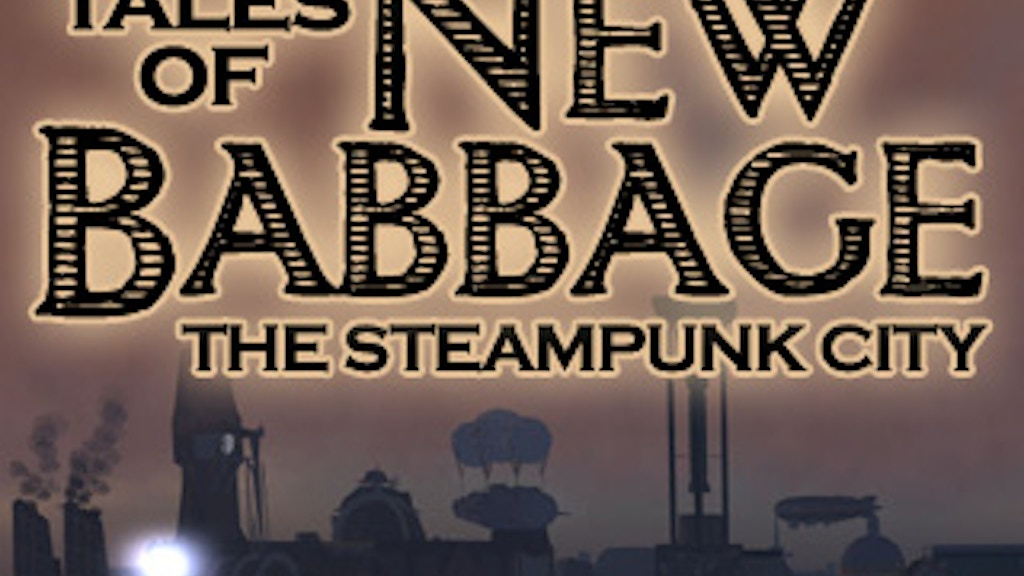 Tales of New Babbage, Vol. 1 project video thumbnail