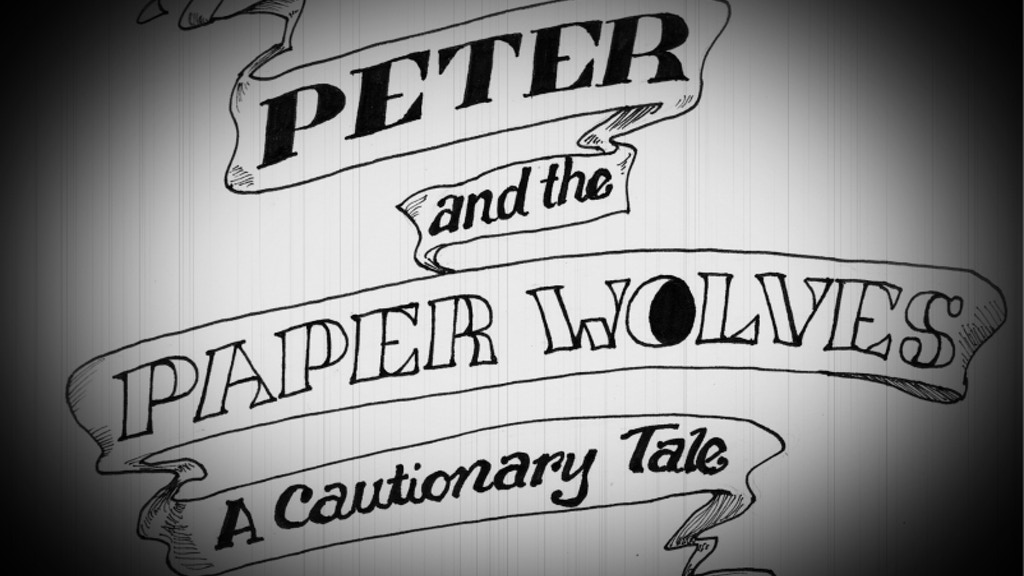PETER & THE PAPER WOLVES: A Cautionary Tale project video thumbnail