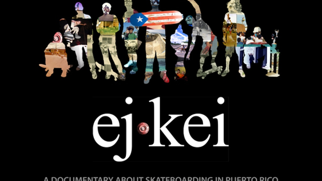 EJKEI: Un documental sobre el skateboarding en Puerto Rico project video thumbnail