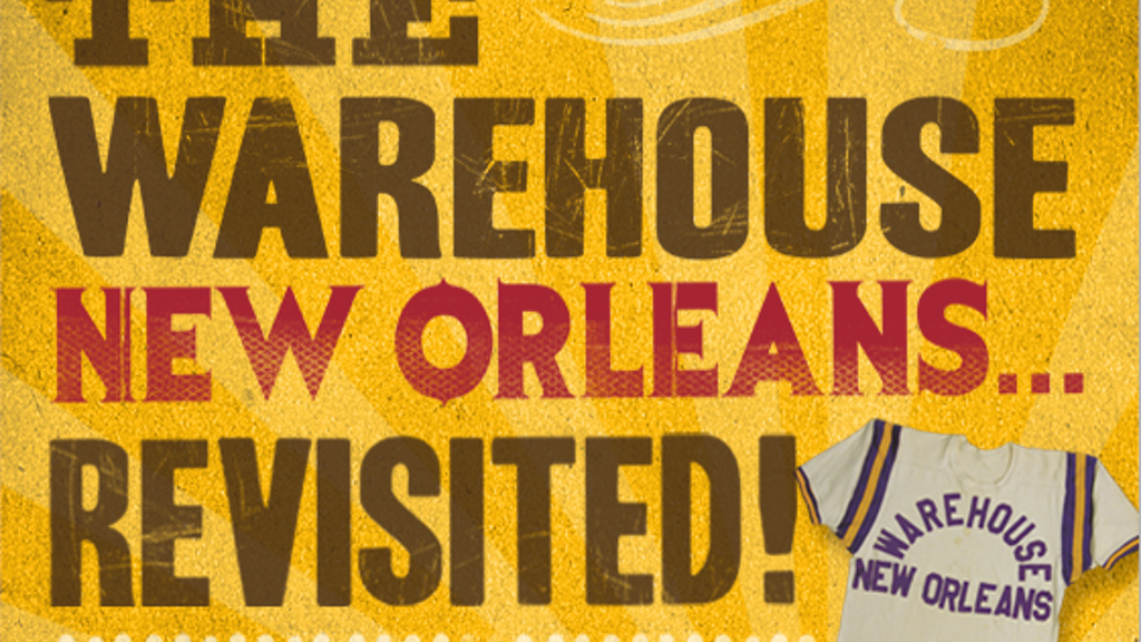 The Warehouse New Orleans... Revisited! project video thumbnail