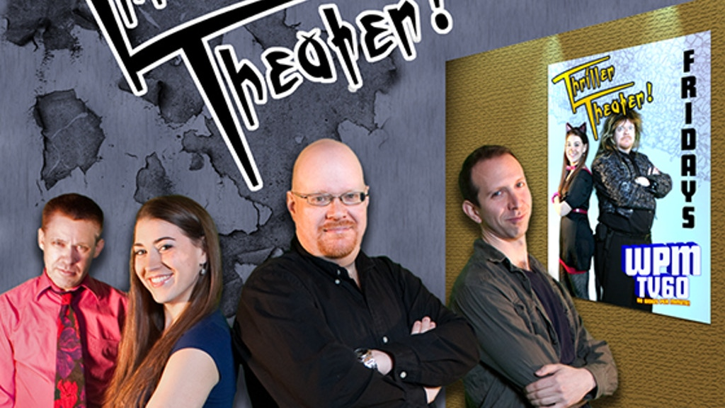 Thriller Theater! at the Cinema project video thumbnail
