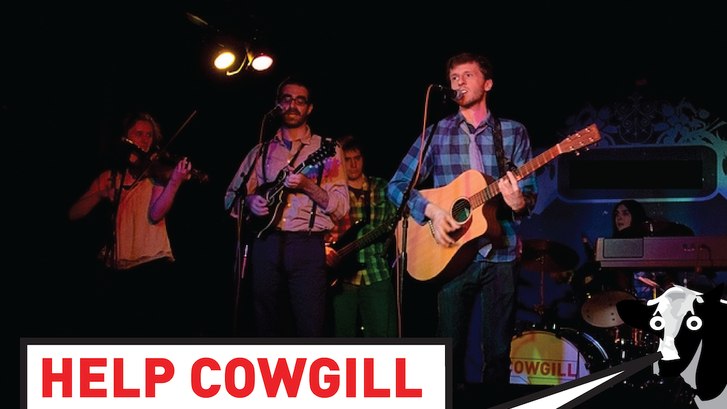 Help Cowgill record side one of their debut album! project video thumbnail