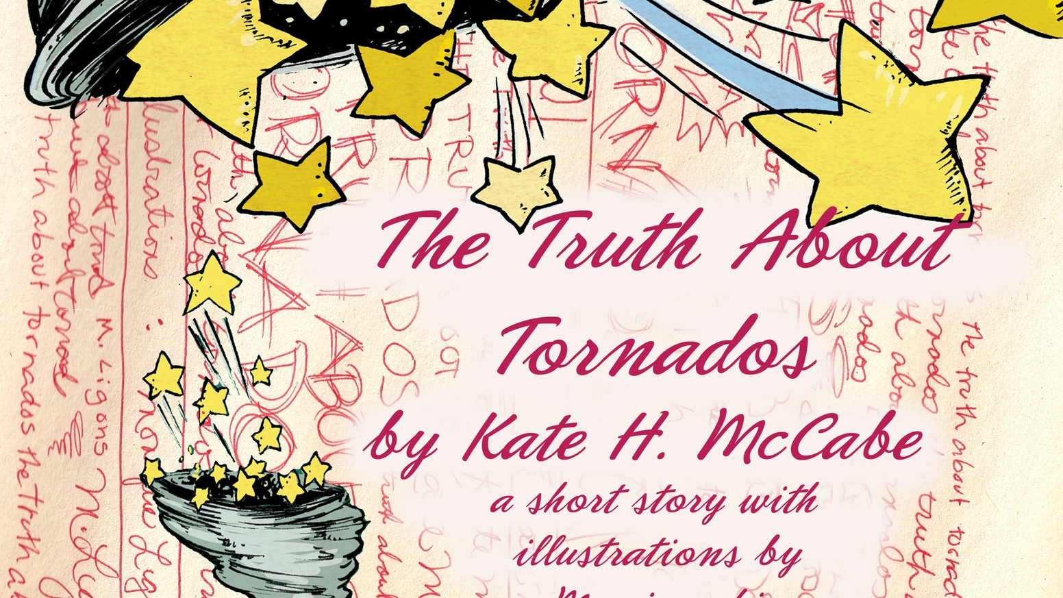 The Truth About Tornados - a short story with Rad drawings