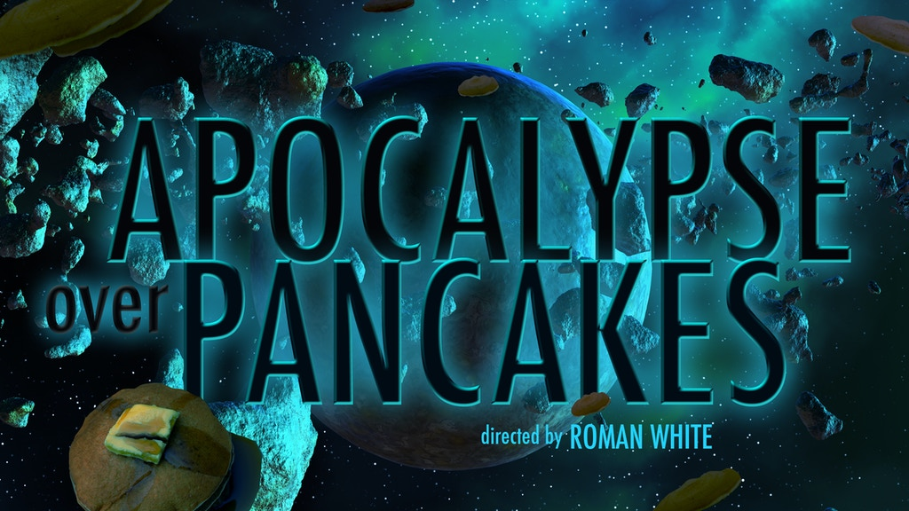 Apocalypse Over Pancakes project video thumbnail
