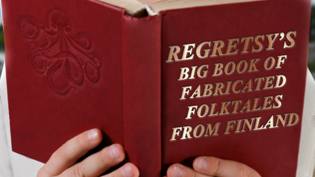 Regretsy's Big Book of Fabricated Folktales from Finland project video thumbnail