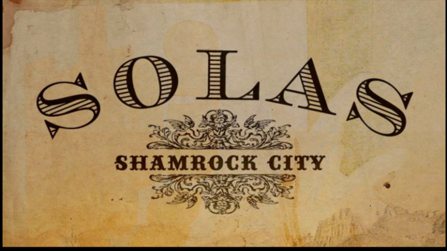SHAMROCK CITY by Solas — Kickstarter