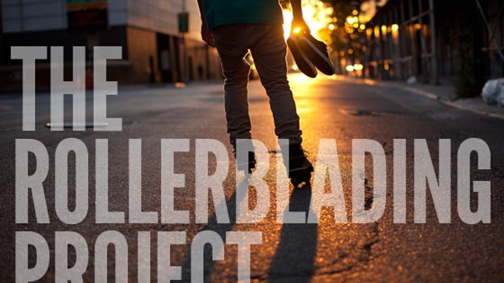 The Rollerblading Project project video thumbnail