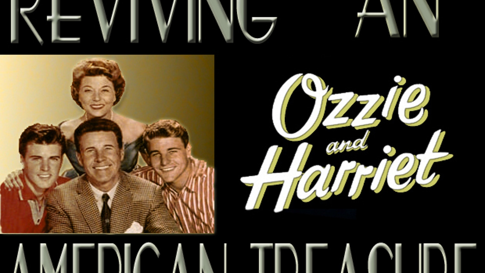 Ozzie and Harriet: Reviving An American Treasure by Sam Nelson