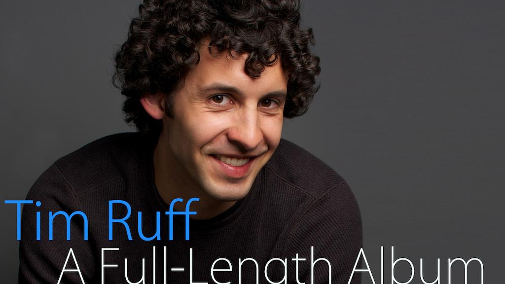 Tim Ruff's First Full-Length Album project video thumbnail
