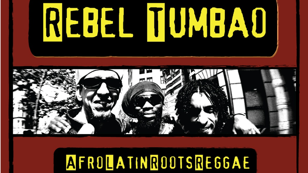 Rebel Tumbao: recording Afro-Latin-Roots-Reggae! project video thumbnail