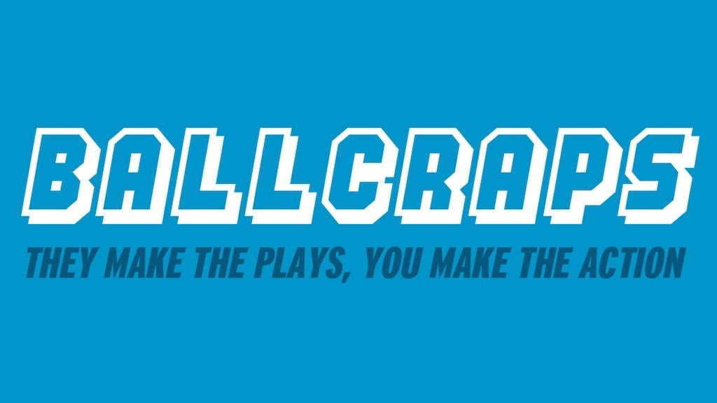 BALLCRAPS project video thumbnail